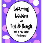 Learning Letters with Foil &amp; Dough