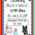 Learning Number Words With One Groovy Cat {1 ~ 10} - 10 Ma