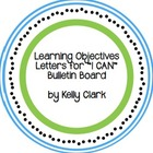 "Learning Objective Letters for Classroom ""I Can"" Bulletin"