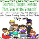 Learning Targets You Write Yourself-I Can, You Will, and I