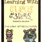 Learning with Goldilocks: Math, Science, and Literacy