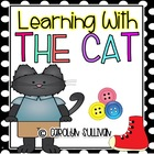 Learning with the Cat- Common Core Standards Included