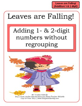 Leaves are Falling!  Adding 1- and 2-digit numbers File Fo