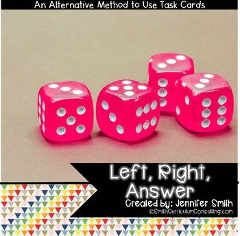 Left, Right, Answer- A New Take on Using Task Cards in you