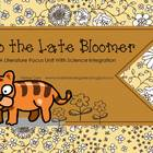 Leo the Late Bloomer A Literature Focus Unit With Science