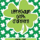 Leprechaun Glyph Craftivity!