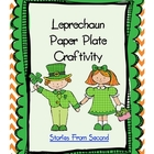 Leprechaun Paper Plate Craft {A Writing Craftivity}