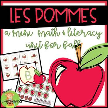 Les pommes! A Mini Math and Literacy Unit