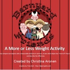 Less Than and More Than Weight Activity