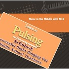 Lesson 10:  PULSING!  S-Cubed!  Successful Sight Singing Course!