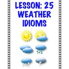 Lesson: 25 Weather Idioms