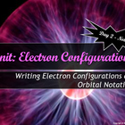 Lesson Plan: How to Write Electron Configurations and Orbi
