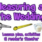 Lesson plan &amp; Script: Measuring at the Wedding (Reader&#039;s Theater)