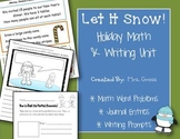 Let It Snow! Holiday Writing & Math Journals