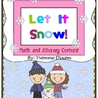 Let It Snow Math and Literacy Centers with Tic-Tac-Toe Rubric