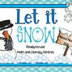 Let It Snow! - Ready-To-Use Math and Literacy Centres