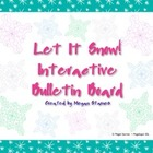 Let It Snow! Winter Interactive Bulletin Board