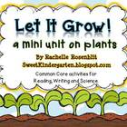 Let it Grow! A Plant Mini Unit
