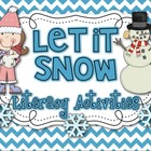 Let it SNOW!  18 Winter Literacy Activities