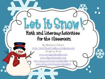 Let it snow!  Math and Literacy Activities for the Classroom