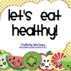 Let&#039;s Eat Healthy!