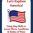 Let&#039;s Explore America!  Find American States &amp; More on a Map