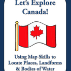 Let's Explore Canada! Find Canadian Provinces & More on a Map