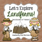Let&#039;s Explore Landforms! {and Bodies of Water}