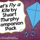 """Let's Fly A Kite"" by Stuart Murphy Companion Pack"