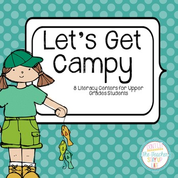 Let's Get Campy Literacy Centers - Comprehension and Word