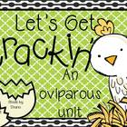 Let&#039;s Get Crackin&#039; { An Oviparous Unit}