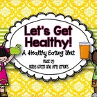 Let's Get Healthy! {A Healthy Eating Unit}