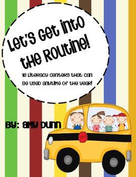 Let's Get Into the Routine! {18 Literacy Centers for Anyti