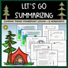 Let's Go Summarizing Camp Common Core PPT + Worksheet Bundle