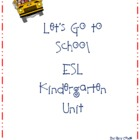 Let's Go to School Kindergarten Unit