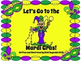 Let's Go to the Mardi Gras: New Orleans Fun for Little Ones