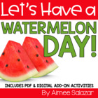 Let&#039;s Have a Watermelon Fun Day! (Common Core Aligned)