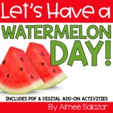 Let's Have a Watermelon Fun Day! (Common Core Aligned)