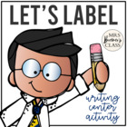 Let's Label! Pack {Writing Center Activity}