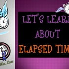 Let's Learn About Elapsed Time! (PowerPoint) For Elementary