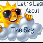 Let's Learn About The Sky! (Sun/Shadows/Weather/Seasons/Mo