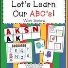 Let's Learn Our ABC's Work Stations