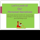 Let's Look at Our Personal Narrative