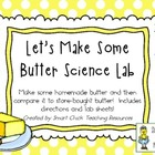 Let's Make Some Butter ~ Science Lab and Writing/Research