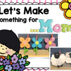 Let&#039;s Make Something for Mother&#039;s Day! ~Glyph &amp; More