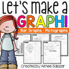 Let's Make a Bar Graph!-Common Core Aligned