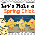 Let&#039;s Make a Chick! Spring Glyph and Writing Activities!