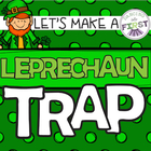 Let&#039;s Make a Leprechaun Trap!