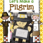 Let&#039;s Make a Pilgrim!
