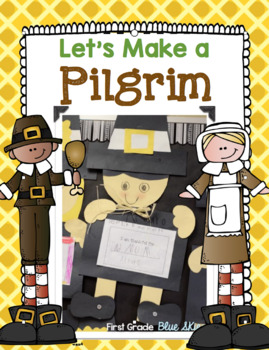 Let's Make a Pilgrim!